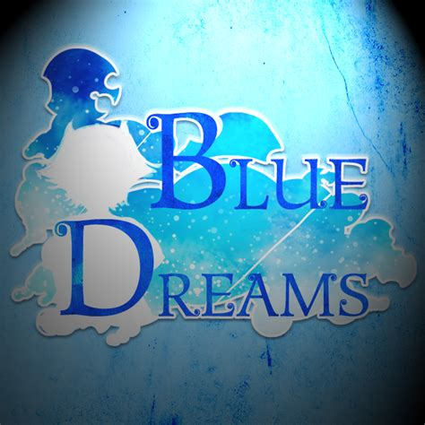 the dreaming blue dreams