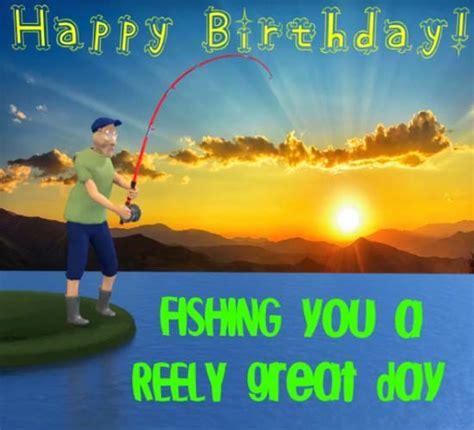 Happy Birthday Fisherman Free Happy Birthday Ecards