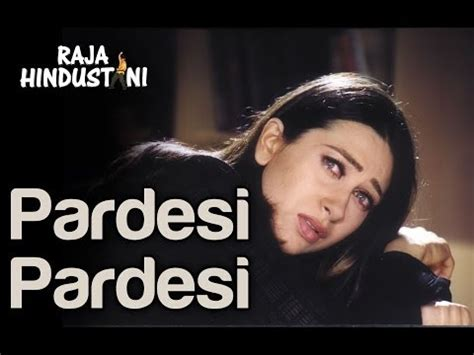 download mp3 from raja hindustani pardesi pardesi sad raja hindustani aamir khan