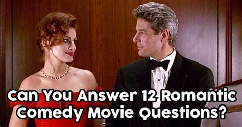 film comedy quiz can you answer 12 romantic comedy movie questions quizpug