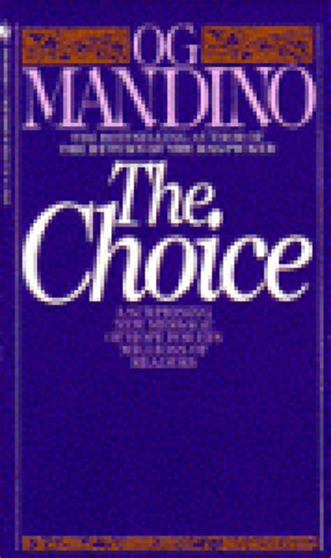 the choice books the choice by og mandino reviews discussion bookclubs