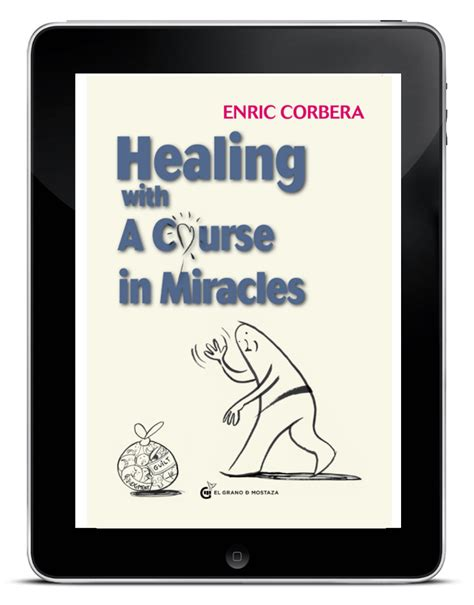 libro a course in miracles healing with a course in miracles