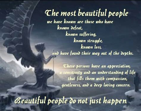 The most beautiful people. | Life Quotes | Pinterest
