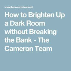 How To Brighten A Room by 1000 Ideas About Brighten Rooms On