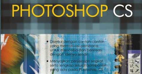 ebook tutorial photoshop bahasa indonesia buku belajar melukis di photoshop bahasa indonesia seni rupa
