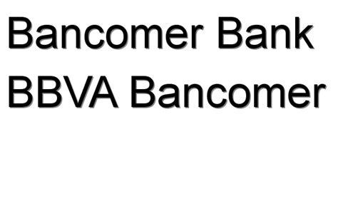 bbva bank bbva bancomer bancomer bank