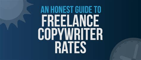 an honest guide to freelance copywriter rates