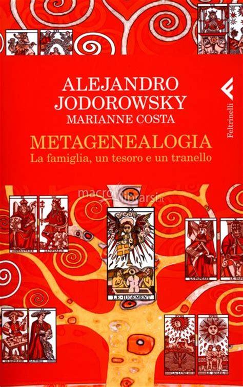 libro metagenealogia metagenealogia libro alejandro jodorowsky marianne costa