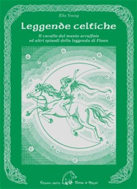 chi erano i cavalieri della tavola rotonda il cavallo dal manto arruffato
