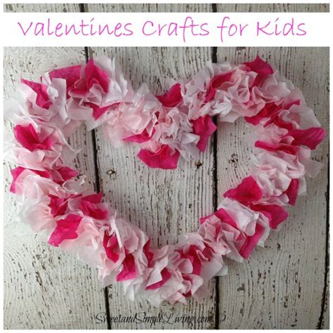 Paper Craft Valentines - valentines crafts for tissue paper sweet and