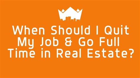 a real estate broker quit his job to flip houses for a when should i quit my job and go full time in real estate