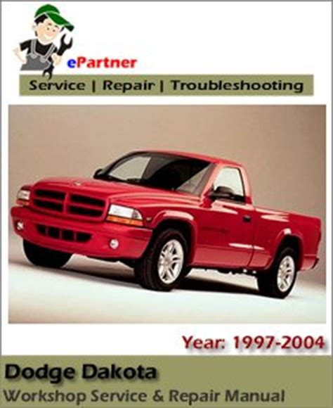 all car manuals free 2011 dodge dakota on board diagnostic system dodge dakota service repair manual 1997 2004 automotive service repair manual