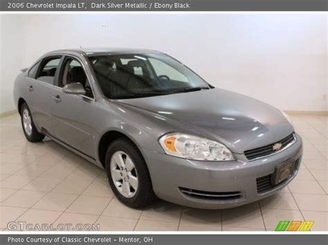 2006 silver impala silver metallic 2006 chevrolet impala lt