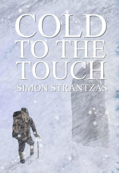 Cold To The Touch cold to the touch by simon strantzas regions press