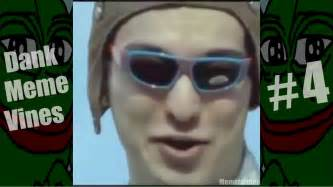 Meme Vines - dank meme vine compilation 4 youtube