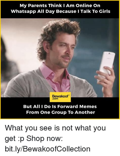 What My Parents Think I Do Meme - my parents think i am online on whatsapp all day because