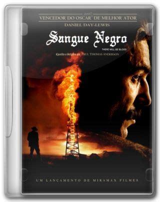 nedlasting filmer there will be blood gratis assistir sangue negro online dublado
