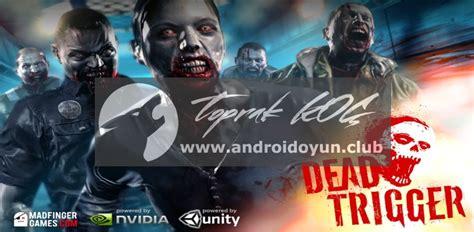 dead trigger 2 apk dead trigger v1 8 2 mod apk para altin hileli