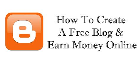 Make Money Online Free - how to create a free blog earn money online step by step guide trick xpert