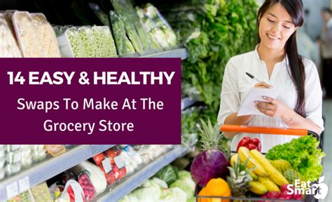 easy  healthy swaps     grocery store