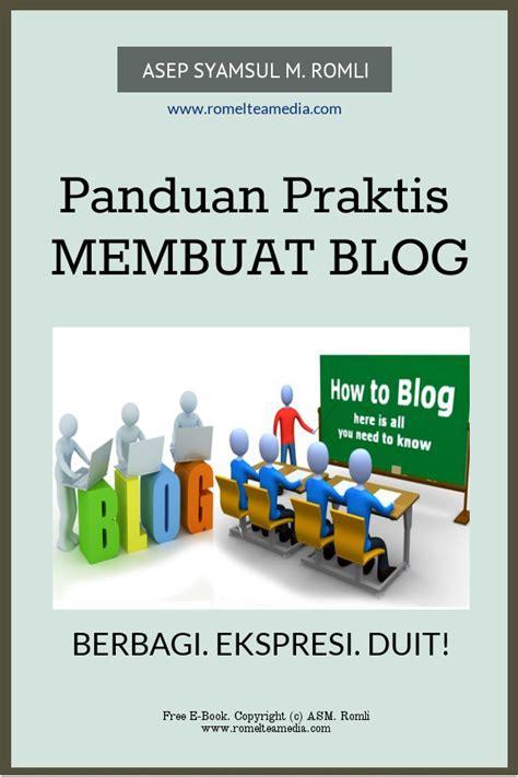 membuat blog praktis panduan praktis membuat blog buku romeltea