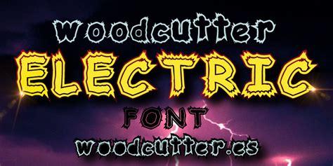 Dafont Electric   woodcutter electric font dafont com
