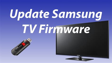 Tv Update How To Upgrade Software Version On A Samsung Tv Non Smart Tv