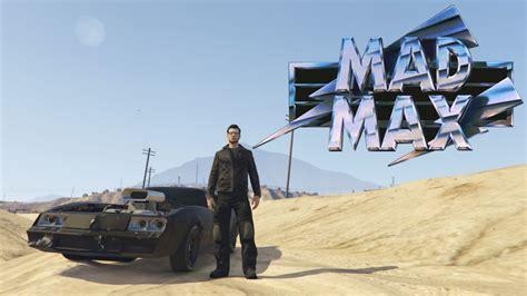 mod gta 5 mad max mad max short intro gta v youtube