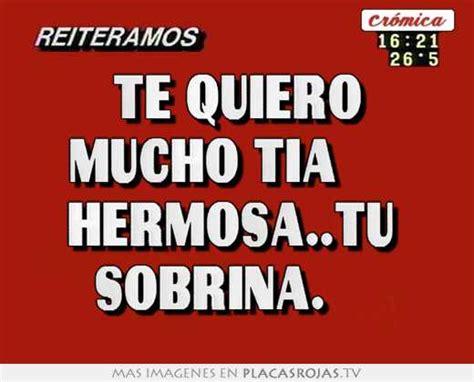 Imagenes Te Quiero Sobrina | te quiero mucho tia hermosa tu sobrina placas rojas tv