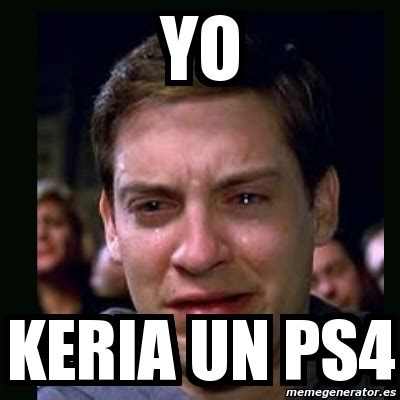 meme crying peter parker yo keria un ps4 9317583