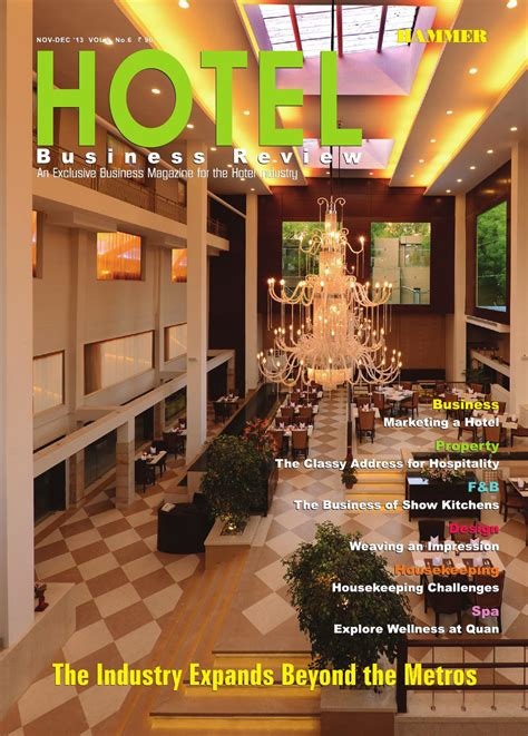 hotel magazine layout hotel business review nov dec 2013 the business