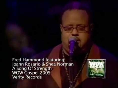 the fred song fred hammond a song of strength live youtube