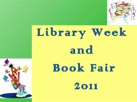 One Week Mba Book by Library Week And Book Fair 2011