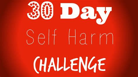 self challenge 30 day self harm challenge