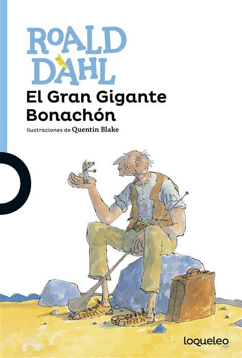 el gran libro del 8467551984 el gran gigante bonach 243 n