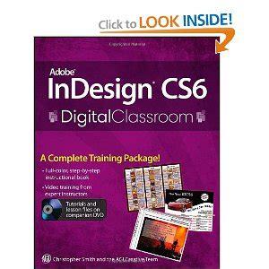 indesign tutorial pdf free download adobe indesign cs6 digital classroom christopher smith