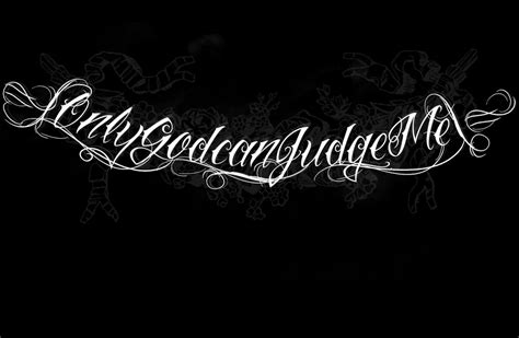 tatto only god can judge me tattoo designs