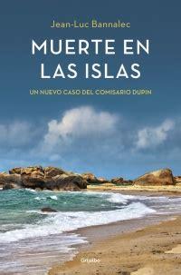 comisario dupin 3 un 8425353211 muerte en las islas comisario dupin 2 megustaleer