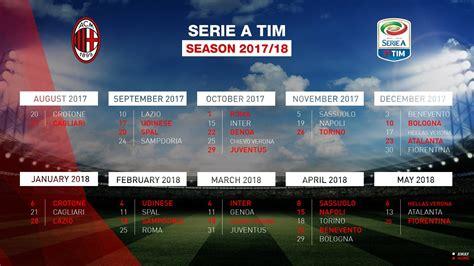 Calendario Serie A 2017 18 Calendario Milan Serie A 2017 2018 Ecco Tutte Le Giornate