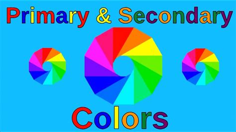 learn primary colors 019 learn primary colors primary and secondary colors