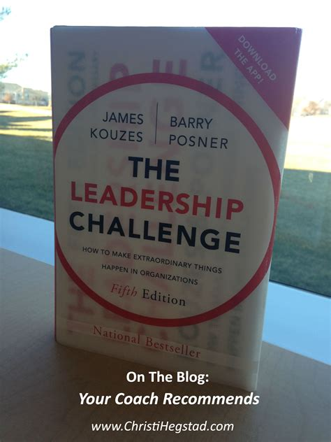 the leadership challenge by kouzes and posner your coach recommends the leadership challenge by kouzes