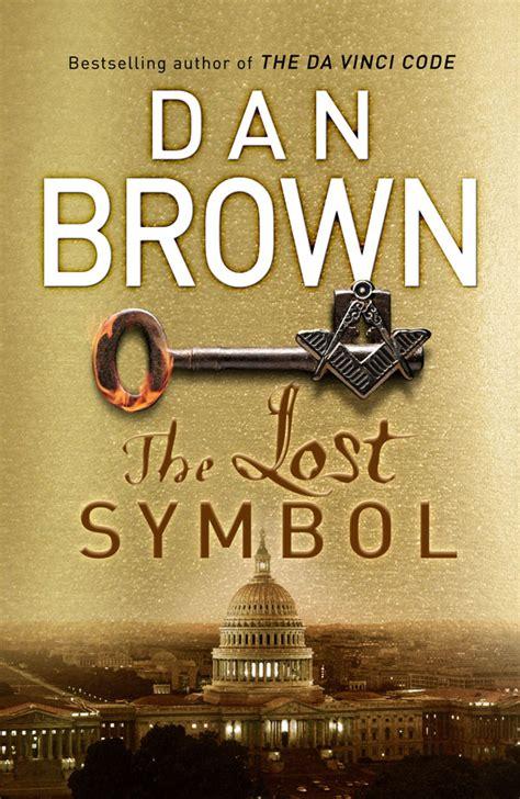 best dan brown books dan brown the lost symbol review
