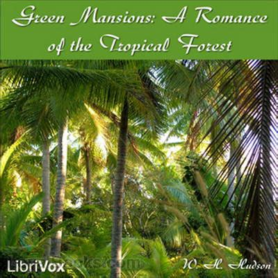 green mansions a of the tropical forest books green mansions a of the tropical forest by