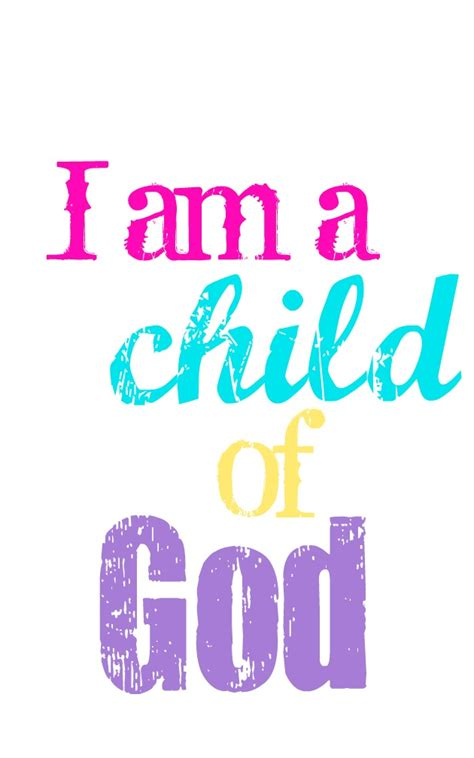 child of god simple cottage living i am a child of god