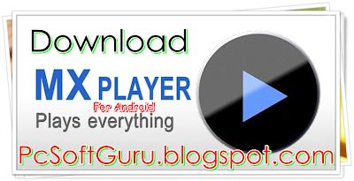 mx player pro 1 7 20 apk pcsoftguru free pc programs downloads home mx player 1 7 20 apk for android free