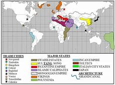 Regional and Trans-regional Interactions 600-1450 timeline ... Islam World History Test