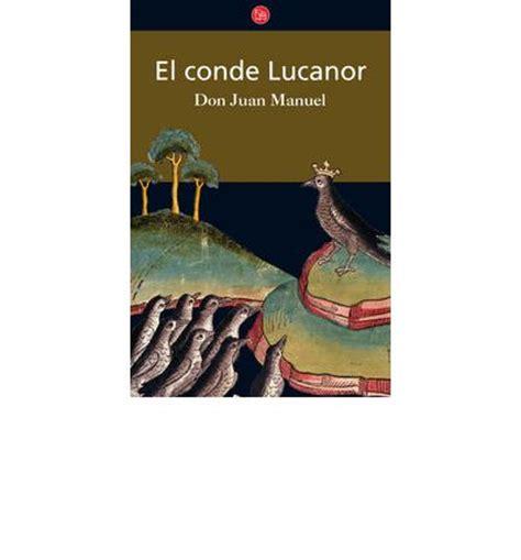 el conde lucanor el conde lucanor infante de castilla don juan manuel don juan manuel infante de castilla