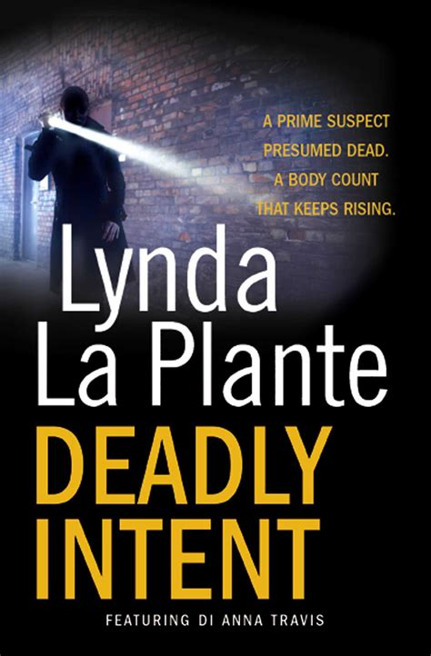 Deadly Intent deadly intent ebook by lynda la plante official