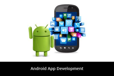 mobile application android android app development