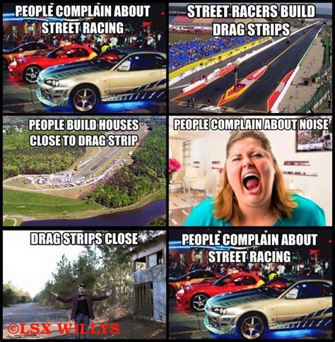 Street Racing Memes - 17 best images about so true on pinterest common sense